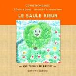 Correspondance: Le Saule...