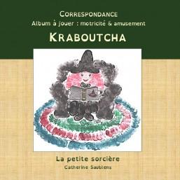 Correspondance: Kraboutcha...