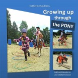 Growing up through the pony...