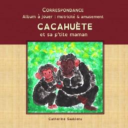Correspondance: Cacahuète...